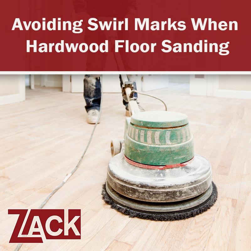 Avoiding Swirl Marks When Hardwood Floor Sanding Zack